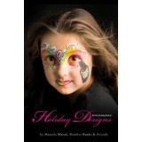 The Face Painting Book of Holiday Designs